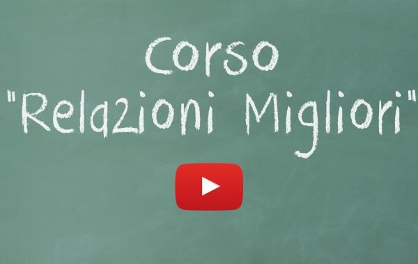 """Corso """"Relazioni Migliori"""""""